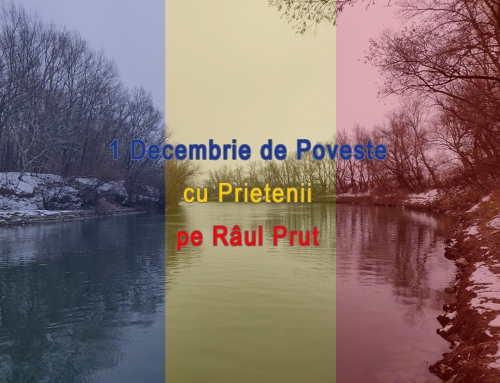 1 Decembrie de poveste – Cu prietenii pe Prut